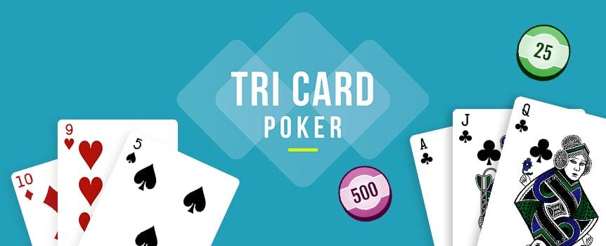 Tri Card Poker Strategies