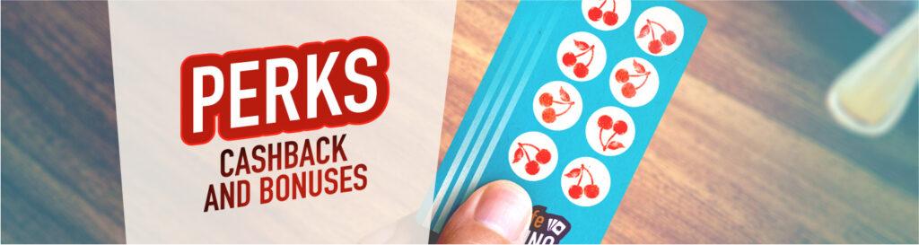 casino perks and bonuses
