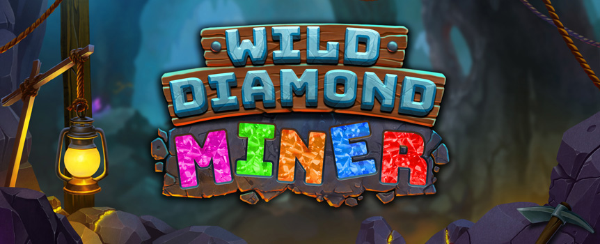 Wild Diamond Miner slots