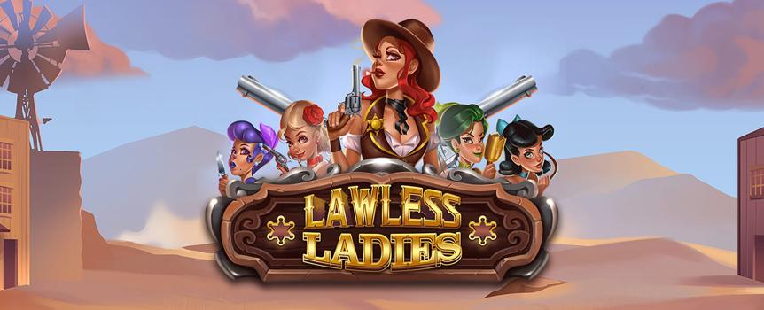 Lawless Ladies slot game
